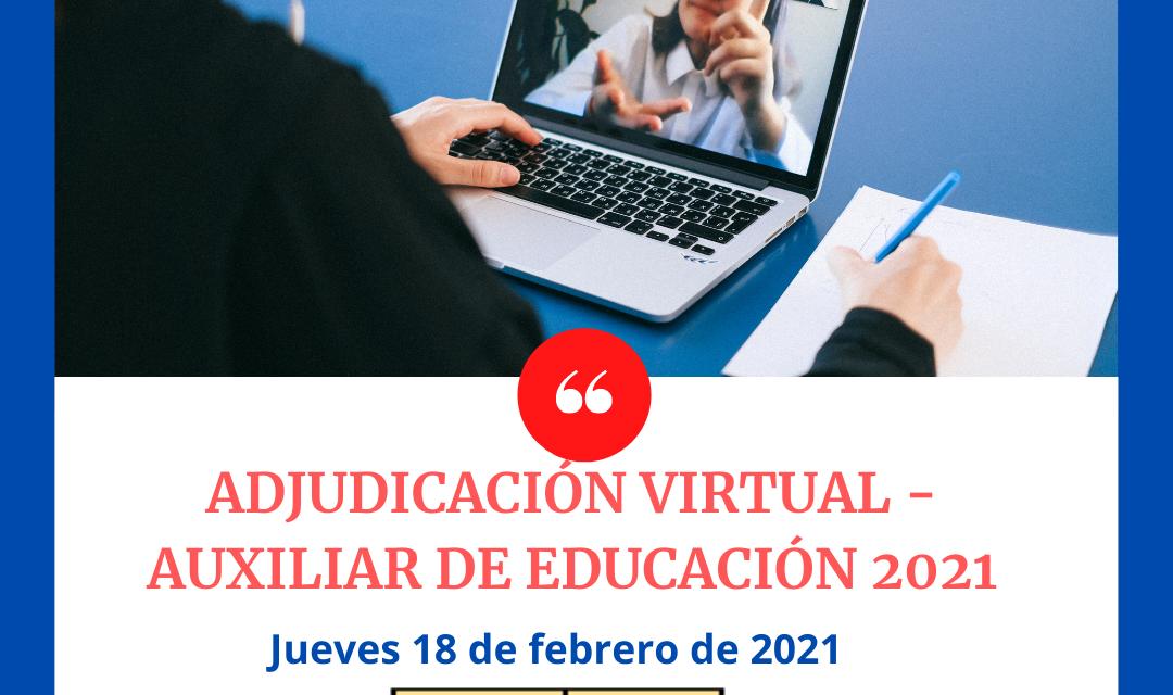 ADJUDICACIÓN VIRTUAL CONTRATO AUXILIAR DE EDUCACION 2021