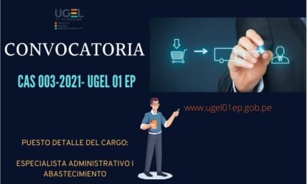 Convocatoria CAS 003-2021-UGEL 01 El Porvenir