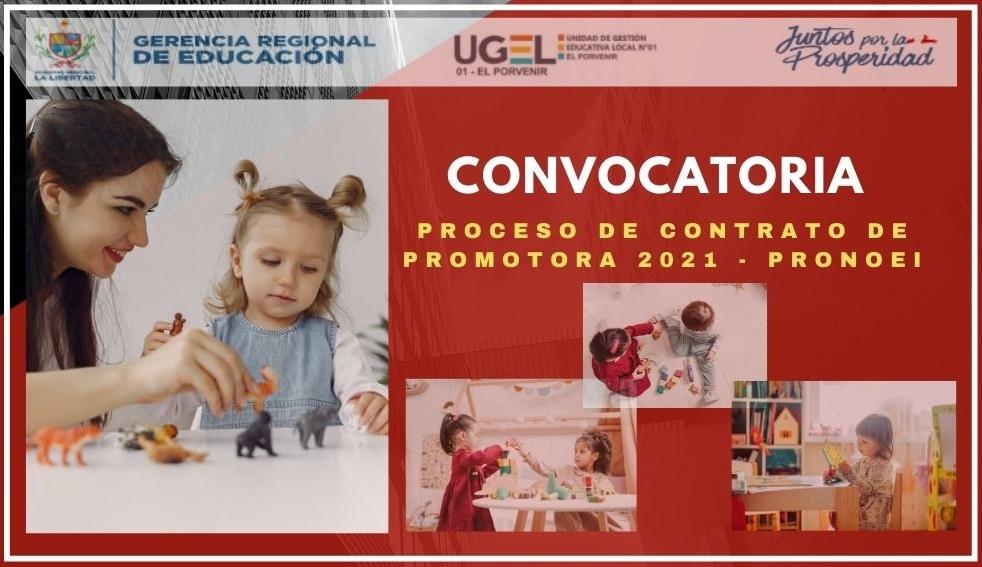 CONVOCATORIA PROCESO DE CONTRATO DE PROMOTORA 2021 – PRONOEI