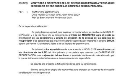 MONITOREO A DIRECTORES DE II.EE. DE EDUCACIÓN PRIMARIA Y EDUCACIÓN  SECUNDARIA DE EBR SOBRE LAS CARPETAS DE RECUPERACIÓN.