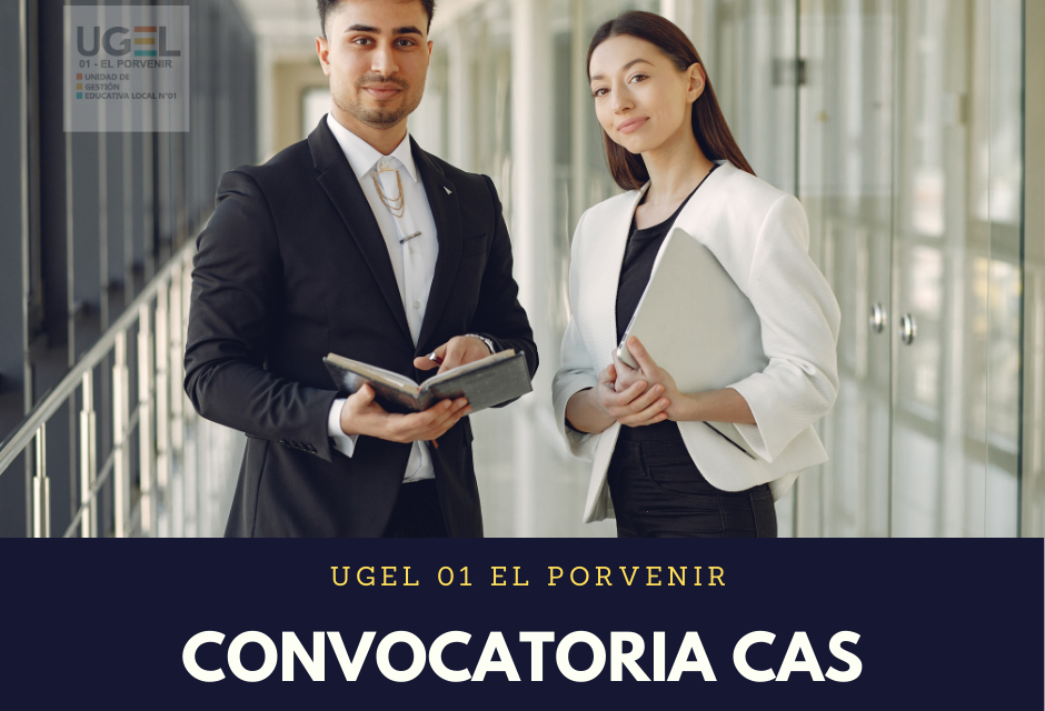 Convocatoria Proceso CAS N° 002-2021-GRLL-GGR-GRSE/UGEL 01 EP