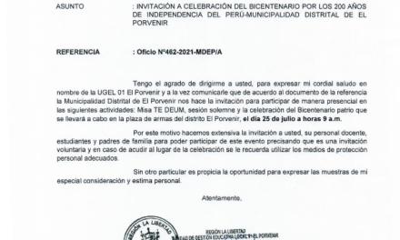 INVITACIÓN A CELEBRACIÓN DEL BICENTENARIO POR LOS 200 AÑOS DE INDEPENDENCIA DEL PERÚ-MUNICIPALIDAD DISTRITAL DE EL  PORVENIR
