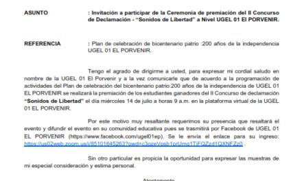"""Invitación a participar de la Ceremonia de premiación del II Concurso de Declamación – """"Sonidos de Libertad"""" a Nivel UGEL 01 El PORVENIR."""
