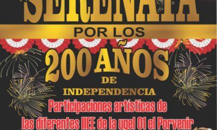 SERENATA POR LOS 200 AÑOS DE INDEPENDENCIA