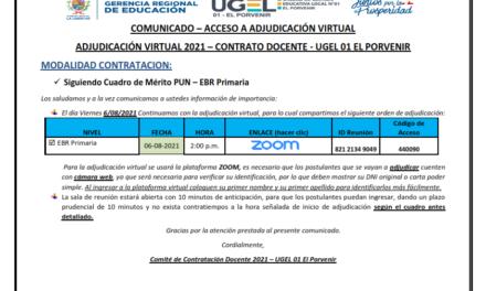 ADJUDICACIÓN VIRTUAL 2021 – CONTRATO DOCENTE – UGEL 01 EL PORVENIR – EBR PRIMARIA