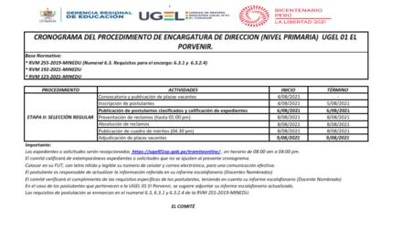 CRONOGRAMA DEL PROCEDIMIENTO DE ENCARGATURA DE DIRECCION (NIVEL PRIMARIA)  UGEL 01 EL PORVENIR.