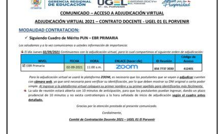 ADJUDICACIÓN VIRTUAL 2021 – CONTRATO DOCENTE – UGEL 01 EL PORVENIR – SIGUIENDO CUADRO PUN