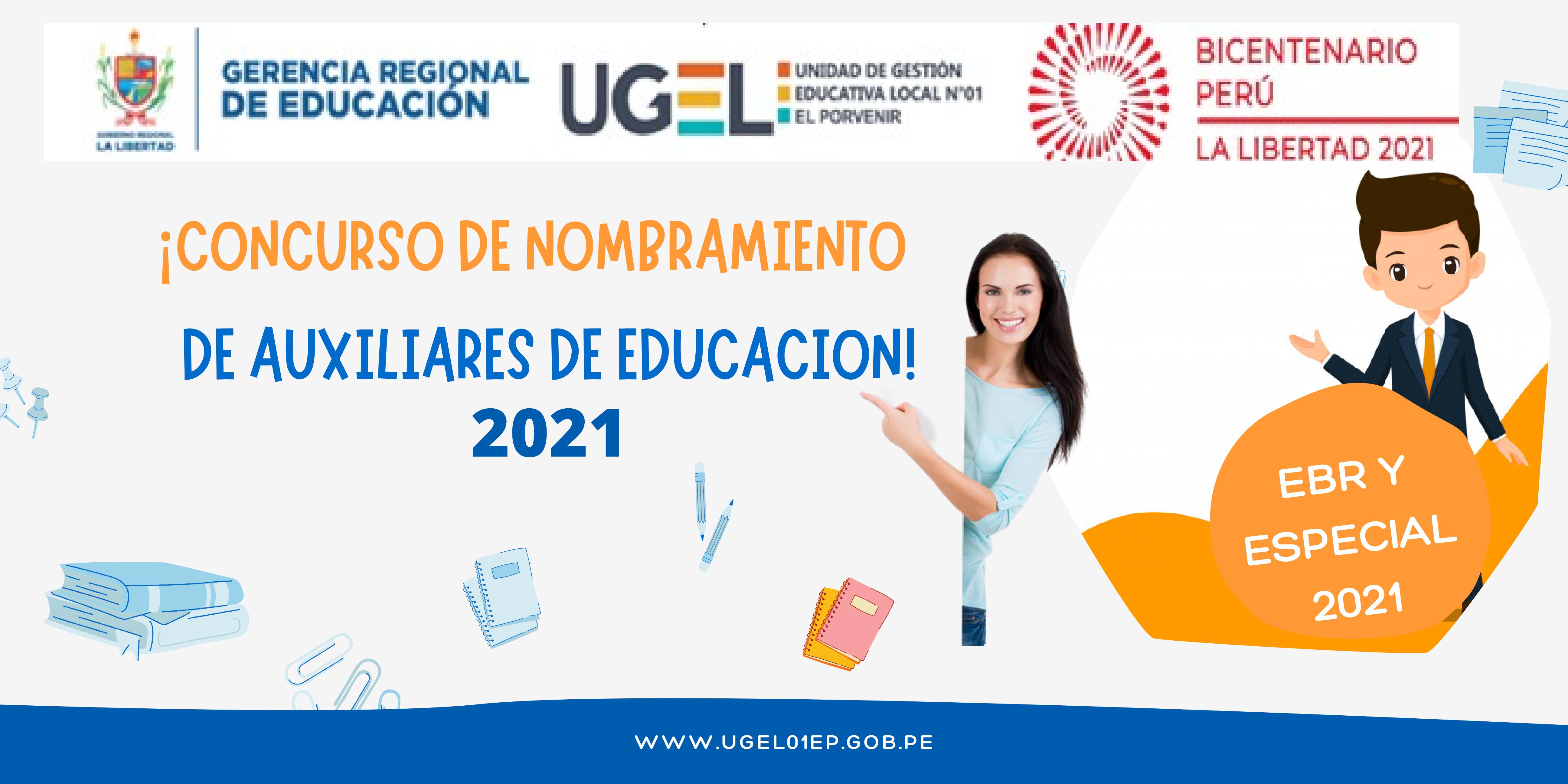 Concurso público de Nombramiento en el cargo de Auxiliar de Educación en Instituciones Educativas Públicas de la Educación Básica Regular y Especial-2021